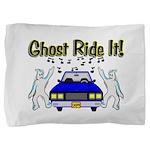 Ghost Ride It Pillow Sham