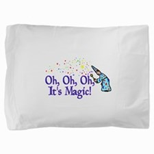 It's Magic Pillow Sham