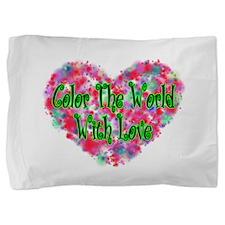Color The World Pillow Sham