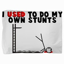 Used To Do Own Stunts Pillow Sham