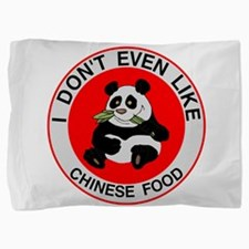 I Hate Chinese Food Pillow Sham