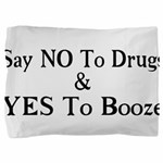 Yes To Booze Pillow Sham