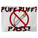 Puff Puff Pass Pillow Sham