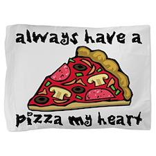 Pizza My Heart Pillow Sham