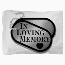 In Memory Dog Tags Pillow Sham
