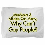 Why Can't Gay People Pillow Sham