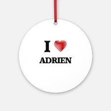 I love Adrien Round Ornament