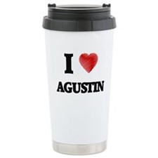 I love Agustin Travel Coffee Mug