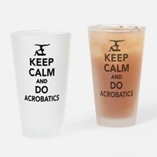 Keep calm and do Acrobatics Drinking Glass