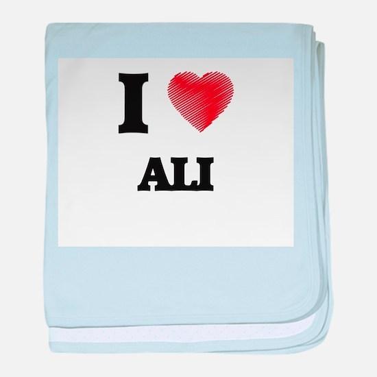 I love Ali baby blanket