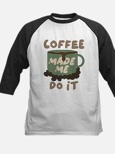 Coffee made me Do it Kids Baseball Jersey