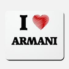 I love Armani Mousepad