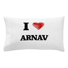 I love Arnav Pillow Case