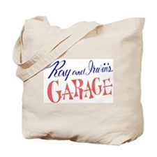 Ray & Irwin's Garage Tote Bag