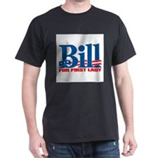 Unique Bill first lady 2008 T-Shirt