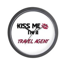 Kiss Me I'm a TRAVEL AGENT Wall Clock