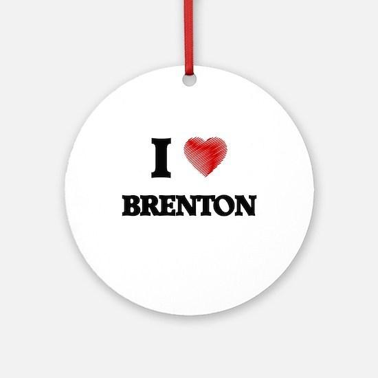 I love Brenton Round Ornament