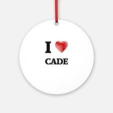 I love Cade Round Ornament