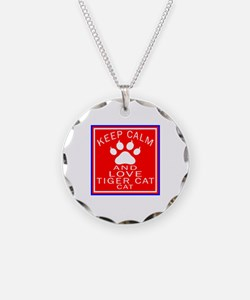 Keep Calm And Tiger cat Cat Necklace