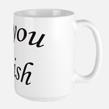 as you wish Mugs