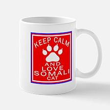 Keep Calm And Somali Cat Mug
