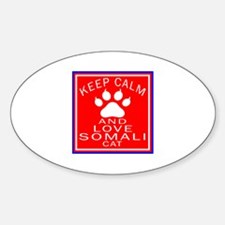 Keep Calm And Somali Cat Decal