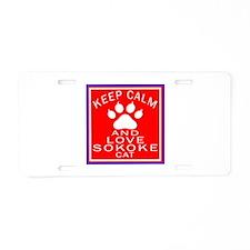 Keep Calm And Sokoke Cat Aluminum License Plate