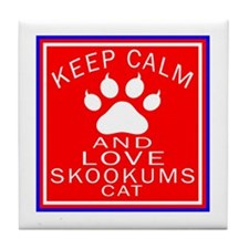 Keep Calm And skookums Cat Tile Coaster