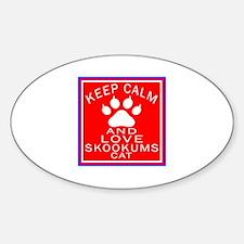 Keep Calm And skookums Cat Decal
