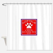 Keep Calm And Selkirk Rex Cat Shower Curtain