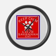 Keep Calm And Savannah Cat Large Wall Clock