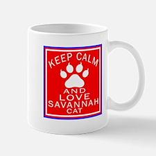 Keep Calm And Savannah Cat Mug