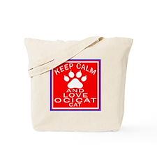 Keep Calm And Ocicat Cat Tote Bag