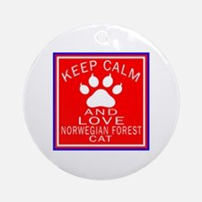 Keep Calm And Norwegian Forest Cat Round Ornament
