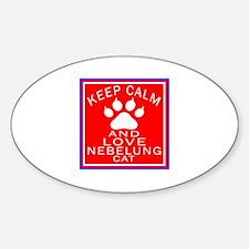Keep Calm And Nebelung Cat Sticker (Oval)