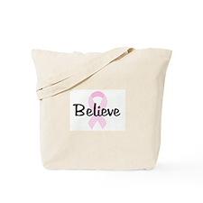 Believe pink ribbon Tote Bag