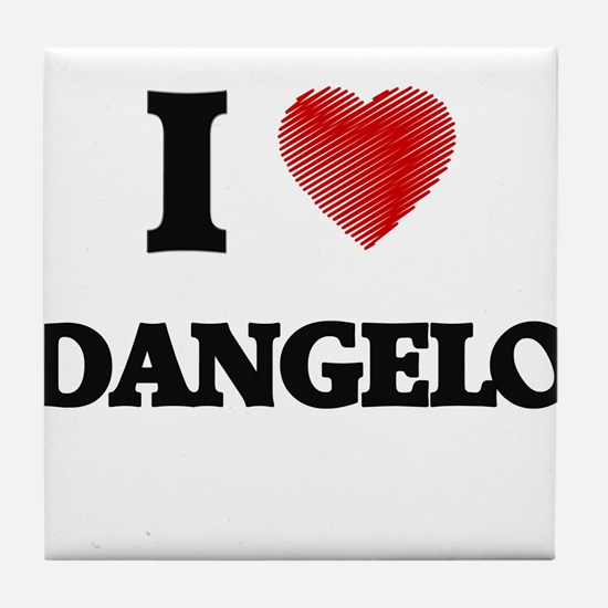 I love Dangelo Tile Coaster