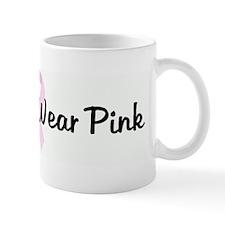 Real Men Wear Pink pink ribbo Mug