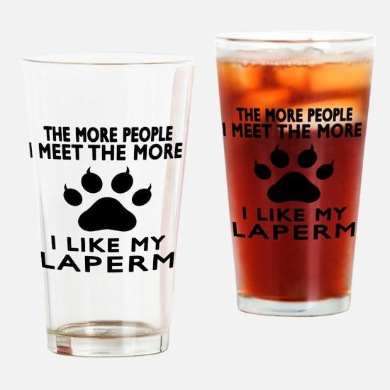 I Like My Laperm Drinking Glass