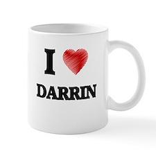I love Darrin Mugs