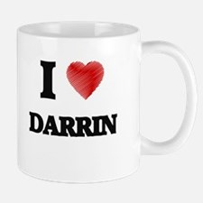 I love Darrin Mugs
