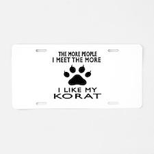 I Like My Korat Cat Aluminum License Plate