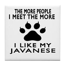 I Like My Javanese Cat Tile Coaster