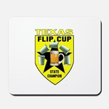 Texas Flip Cup State Champion Mousepad