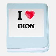 I love Dion baby blanket