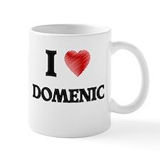 I love Domenic Mugs