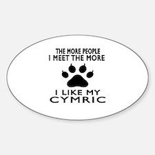 I Like My Cymric Cat Decal