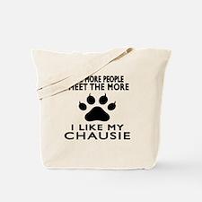 I Like My Chausie Cat Tote Bag