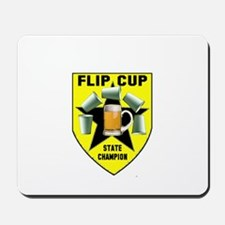 Flip Cup State Champion Mousepad