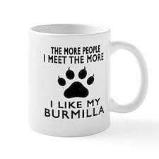I Like My Burmilla Cat Mug